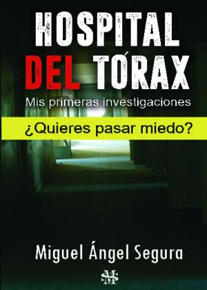 Hospital del Tórax. Mis primeras investigaciones