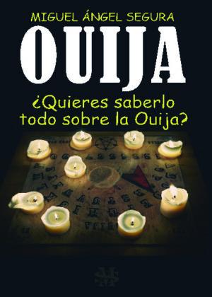 Ouija. ¿Quieres saberlo todo sobre la ouija?