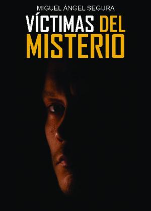 Víctimas del misterio