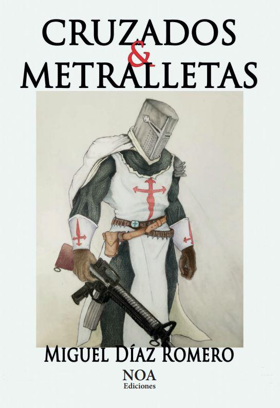 Cruzados y Metralletas
