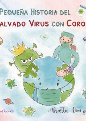 La pequeña historia del malvado virus con corona