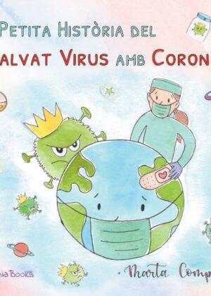La petita història del malvat virus amb corona