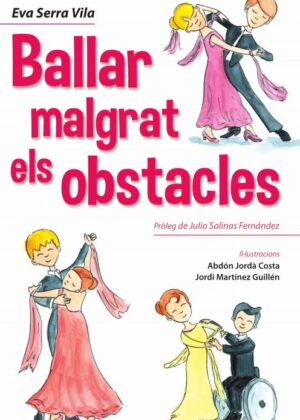 Ballar malgrat els obstacles