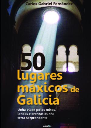50 lugares máxicos de Galicia