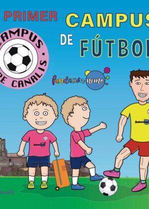 Mi primer campus de fútbol - Campus Pepe Canalis