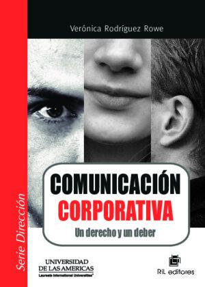 Comunicación Corporativa: Un derecho y un deber