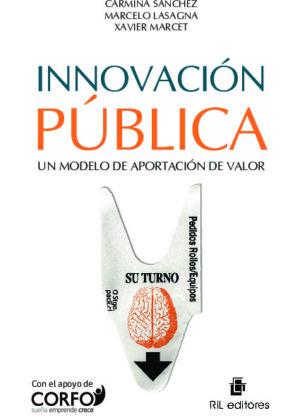 Innovación pública: un modelo de aportación de valor