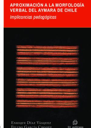 Aproximación a la morfología verbal del aymara de Chile: implicancias pedagógicas