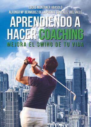 Aprendiendo a hacer Coaching