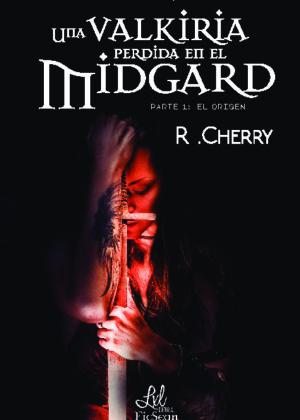 Una valkirya perdida en el Midgard vol.1 El origen