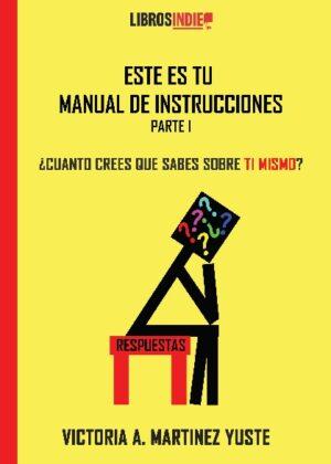 Este es tu manual de instrucciones. ¿Cuánto sabes sobre ti mismo
