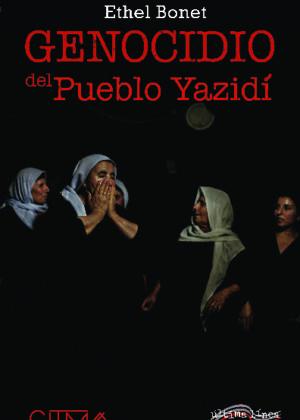 El Genocidio del Pueblo Yazidí
