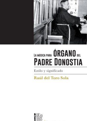 La música para órgano del Padre Donostia. Estilo y significado