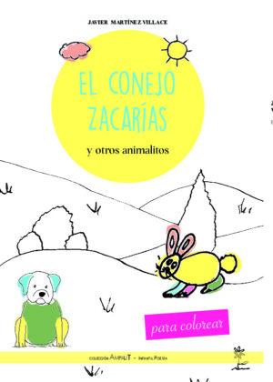 El conejo Zacarías y otros animalitos