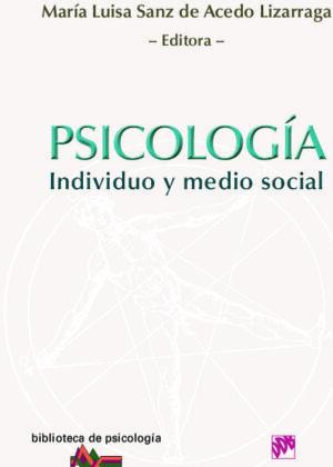 Psicología. Individuo y medio social