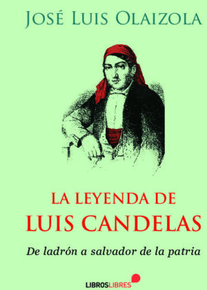 La leyenda de Luis Candelas