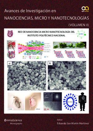 Avances de investigación en Nanociencias, Micro y Nanotecnologías (Vol. II)