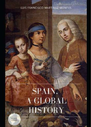 SPAIN. A GLOBAL HISTORY