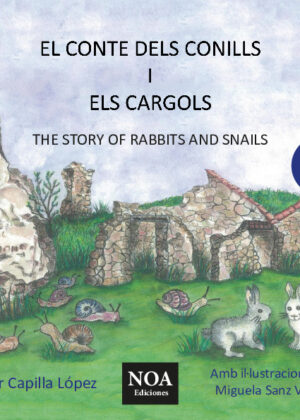 El conte dels conills i els cargols / The story of rabbits and snails