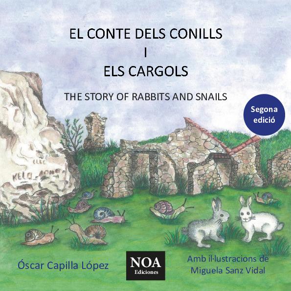 El conte dels conills i els cargols / The story of rabbits and snails