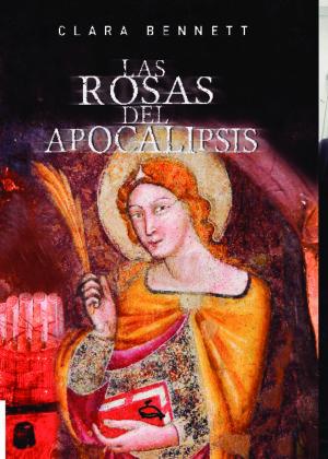 Las rosas del apocalipsis