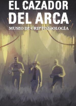 El cazador del arca: Museo de criptozoología