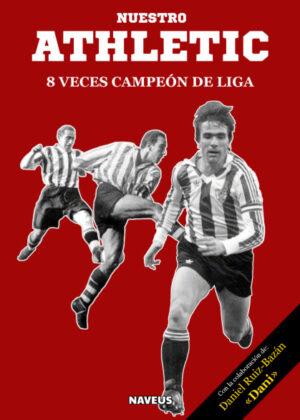 Nuestro Athletic, 8 veces campeón de Liga