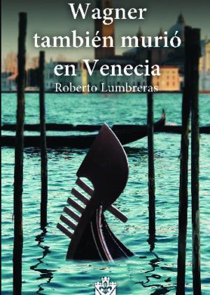Wagner también murió en Venecia