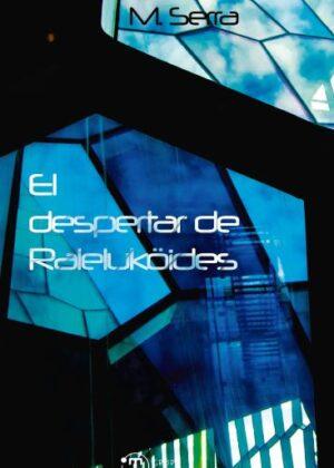EL DESPERTAR DE RALEKULOIDES
