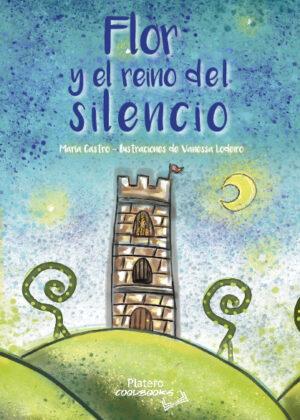 FLOR Y EL REINO DEL SILENCIO