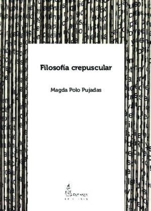 FILOSOFÍA CRESPUSCULAR