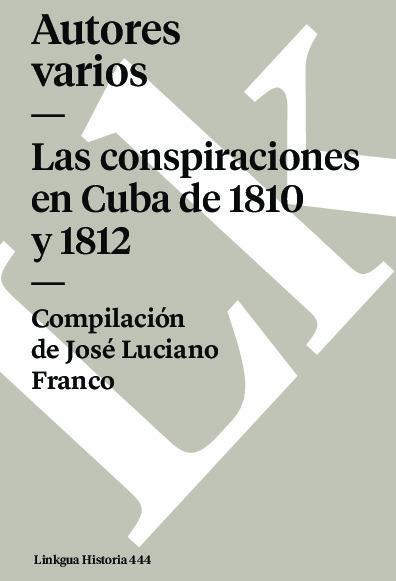 Las conspiraciones en Cuba de 1810 y 1812