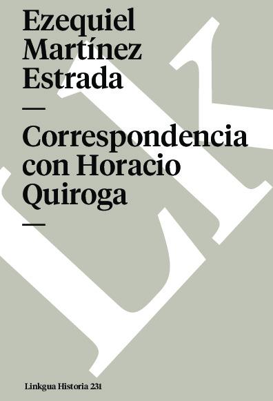 Correspondencia con Horacio Quiroga