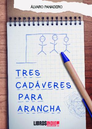 Tres cadáveres para Arancha