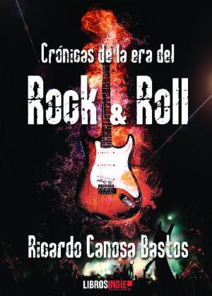 Crónocas de la era del rock and roll