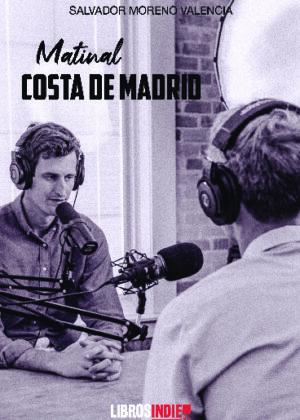 Matinal costa de Madrid