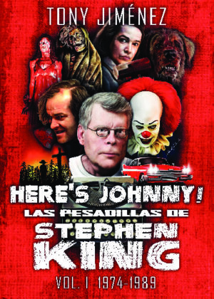 HERE'S JOHNNY! LAS PESADILLAS DE STEPHEN KING VOL. 1 (mate)