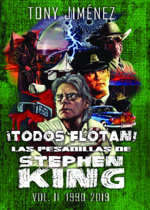 ¡TODOS FLOTAN! LAS PESADILLAS DE STEPHEN KING VOL. II (mate)