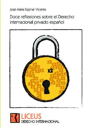Doce reflexiones sobre el Derecho internacional privado español