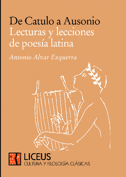 De Catulo a Ausonio. Lecturas y lecciones de poesía latina