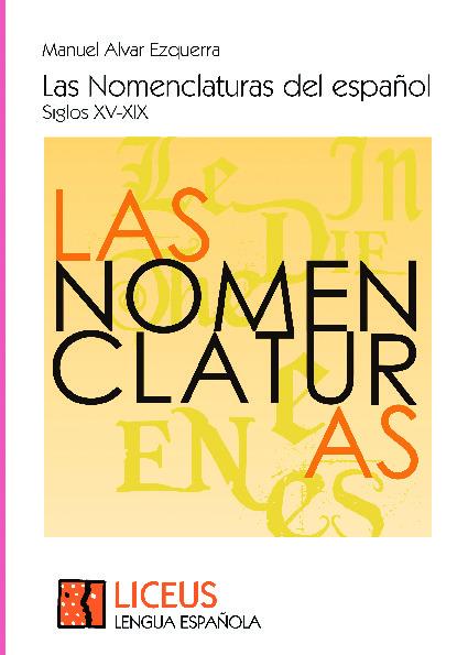 Las Nomenclaturas del español. Siglos XV-XIX