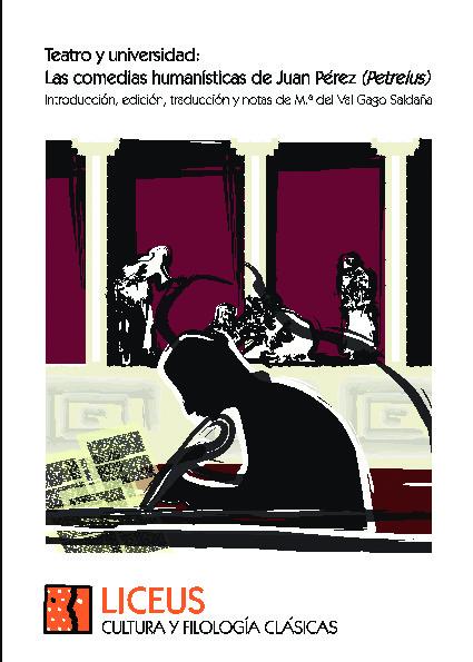 Teatro y universidad: Las comedias humanísticas de Juan Pérez (Petreius).