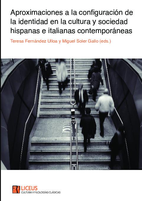 Aproximaciones a la configuración de la identidad en la cultura y sociedad hispanas e italianas contemporáneas.