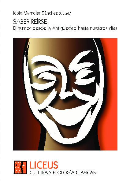 Saber reírse. El humor desde la Antigüedad hasta nuestros días