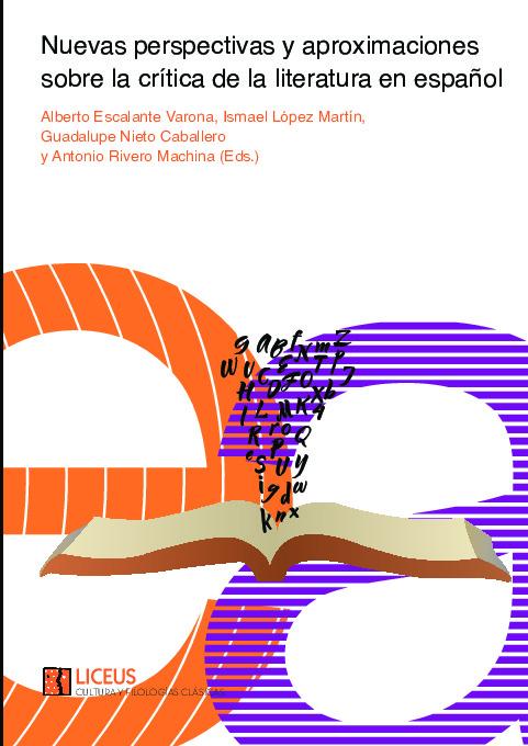 Nuevas perspectivas y aproximaciones sobre la crítica de la literatura en español