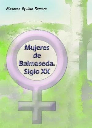 Mujeres de Balmaseda. Siglo XX
