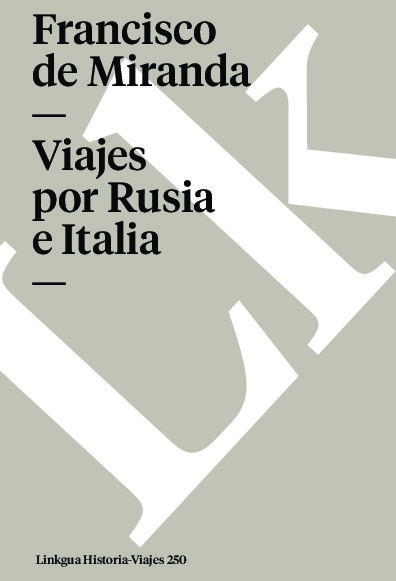 Viajes por Rusia e Italia