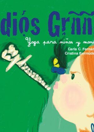 Adiós Grñññ. Yoga para niños y monstruos