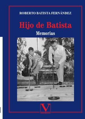 Los últimos días de Batista.Contra-historia de la Revolución Castrista