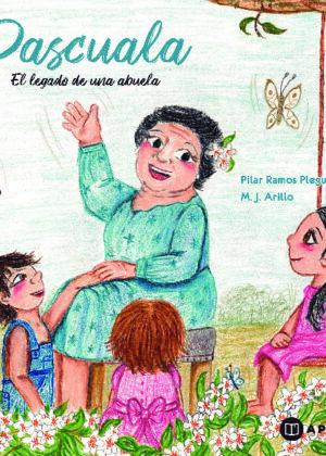 Pascuala El legado de una abuela